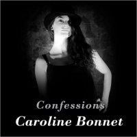 Caroline Bonnet-Confessions