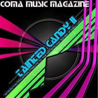 VA-Coma Music Magazine - Tainted Candy Vol2