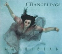 The Changelings — Amphibian (1998)