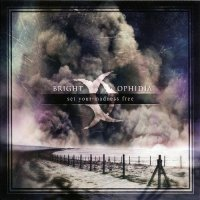 Bright Ophidia-Set Your Madness Free