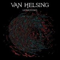 Van Helsing — Ultimos Dias (2016)