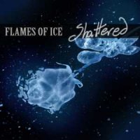 Flames Of Ice-Shattered