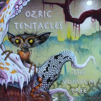 Ozric Tentacles-The Yumyum Tree