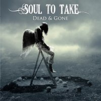 Soul To Take-Dead & Gone