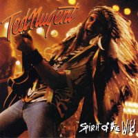 Ted Nugent-Spirit Of The Wild
