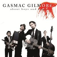 Gasmac Gilmore — About Boys And Dogs (2008)