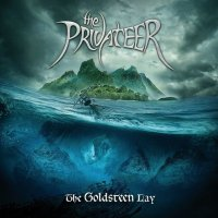 The Privateer — The Goldsteen Lay (2017)