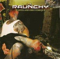 Raunchy-Wasteland Discotheque