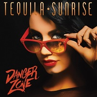 Tequila Sunrise — Danger Zone (2017)