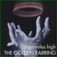Golden Earring-Eight Miles High