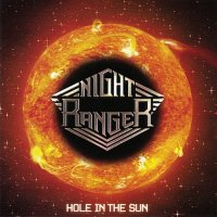 Night Ranger-Hole in the Sun (North American Edition 2008)