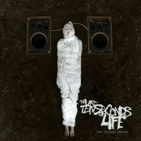 The Last Ten Seconds of Life-The Violent Sound