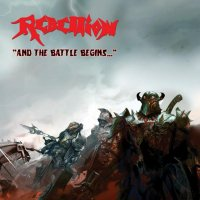 Rebellion-And The Battle Begins... (Reissue 2014)