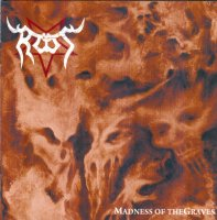 Root-Madness Of The Graves (US Re-Issue 2016)