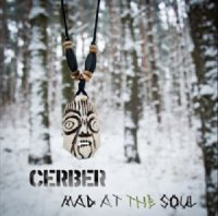 Cerber-Mad At The Soul (EP)
