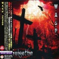 W.A.S.P.-Golgotha [Japanese Edition]