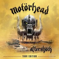 Motorhead-Aftershock (Tour Edition)