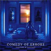 Comedy Of Errors-Fanfare & Fantasy