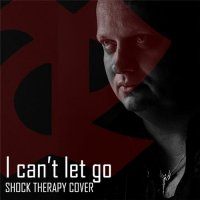 Leæther Strip-I Can\'t Let Go (Shock Therapy Cover)