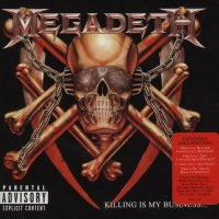 Megadeth-Killing Is My Business... And Business Is Good! (2002 Remixed & Remastered)