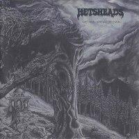 Hetsheads — We Hail The Possessed … (1994)