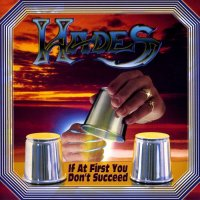 Hades-If At First You Don\'t Succeed (Remastered 2011)