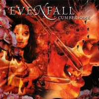 Evenfall — Cumbersome (2000)