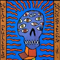 Meat Puppets-Monsters