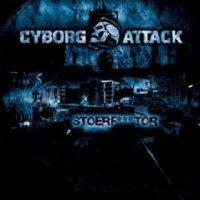 Cyborg Attack-Stoerfucktor