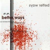 F.P.-Better Ways