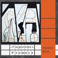 Rapoon & Promute-Machine River