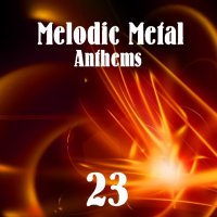 VA-Melodic Metal Anthems 23