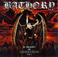Bathory + Quorthon-In Memory Of Quorthon Vol.I