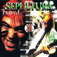 Sepultura-Hatred (Bootleg)