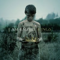 I Am Empire-Kings