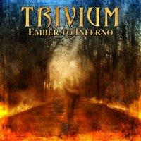 Trivium-Ember to Inferno