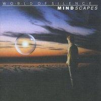 World Of Silence — Mindscapes (1998)