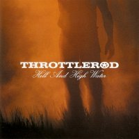 Throttlerod — Hell And High Water (2003)