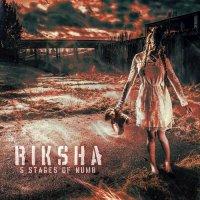 Riksha - Five Stages Of Numb (2017)