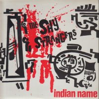 The Shy Strangers-Indian Name