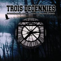 VA-Trois Decennies: International Metal Tribute to Mylene Farmer