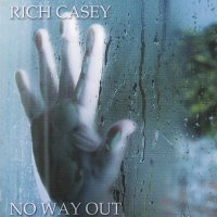 Rich Casey-No Way Out