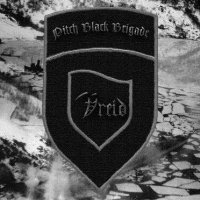 Vreid-Pitch Black Brigade