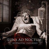 Luna Ad Noctum-Hypnotic Inferno