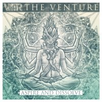 The Venture-Aspire And Dissolve