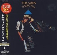 Tom Waits-Closing Time [2008 Electra, Warner Music WPCR-13248]