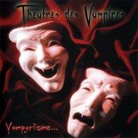 Theatres des Vampires — Vampyrisme (2003)