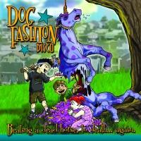 Dog Fashion Disco-Beating A Dead Horse To Death... Again