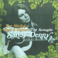Sandy Denny — I\'ve Always Kept A Unicorn — The Acoustic Sandy Denny (2CD) (2016)