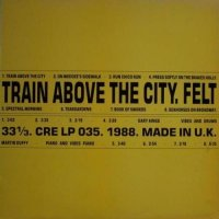 Felt-Train Above The City